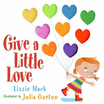Image for Give a Little Love