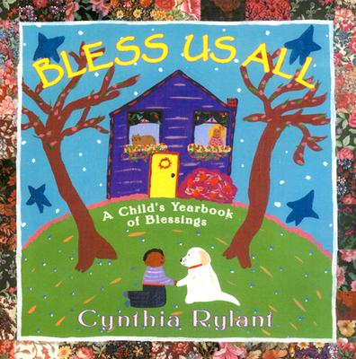 Image for Bless Us All: A Child's Yearbook of Blessings (Classic Board Books)