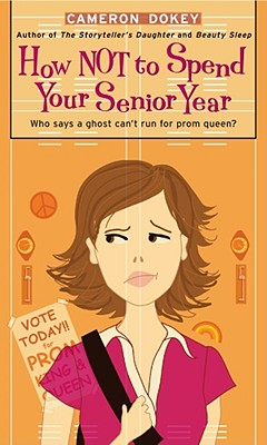 Image for How Not to Spend Your Senior Year