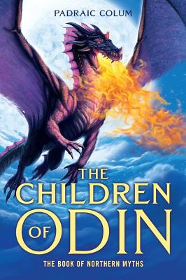 The Children of Odin: The Book of Northern Myths, Padraic Colum