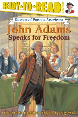 Image for John Adams Speaks for Freedom (Ready-to-read SOFA)