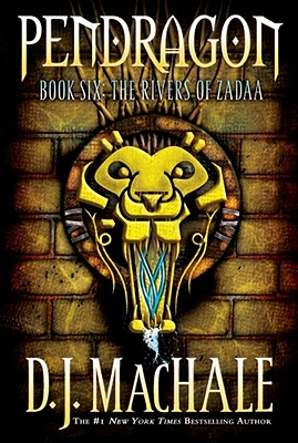 The Rivers of Zadaa (Pendragon), MacHale, D.J.