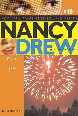 Uncivil Acts (Nancy Drew #10), Carolyn Keene