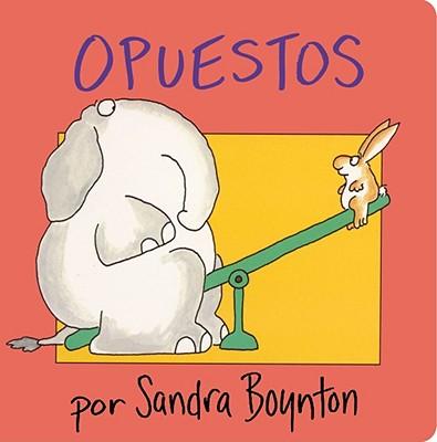 OPUESTOS  (OPPOSITES), BOYNTON, SANDRA