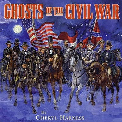 "Ghosts of the Civil War, ""Harness, Cheryl"""
