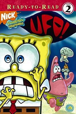 UFO! (Ready-To-Read Spongebob Squarepants - Level 2), Adam Beechen