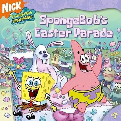 Image for SpongeBob's Easter Parade (Spongebob Squarepants #7)