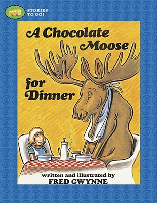 Image for A Chocolate Moose for Dinner (Stories to Go!)