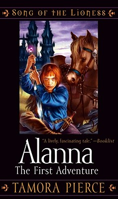 Image for Alanna: The First Adventure (Song of the Lioness, Book 1)