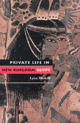 Image for Private Life in New Kingdom Egypt