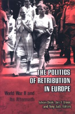 Image for The Politics of Retribution in Europe
