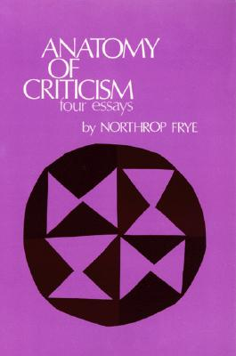 Image for Anatomy of Criticism: Four Essays