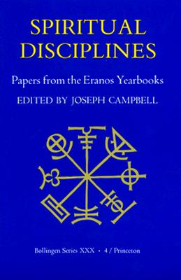 Image for Spiritual Disciplines:   Papers from the Eranos Yearbooks.