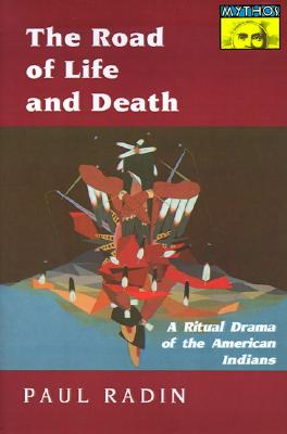 The Road of Life and Death, Radin, Paul