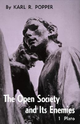 Open Society and Its Enemies : The Spell of Plato, KARL R. POPPER