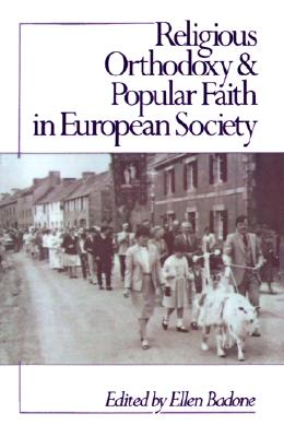 Image for Religious Orthodoxy and Popular Faith in European Society