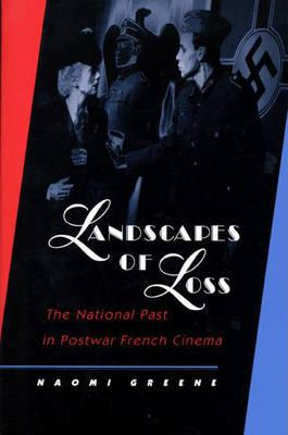 Image for Landscapes of Loss: the National Past in Postwar French Cinema
