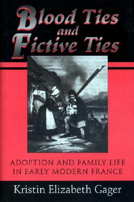 Image for Blood Ties and Fictive Ties (Princeton Legacy Library)
