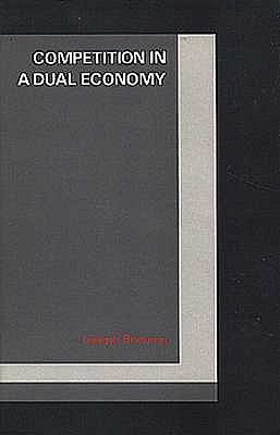 Image for Competition in a Dual Economy