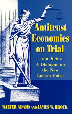 Image for Antitrust Economics on Trial (Princeton Legacy Library)