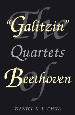 Image for The Galitzin Quartets of Beethoven (Princeton Legacy Library (320))