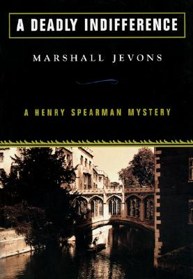 A Deadly Indifference  A Henry Spearman Mystery, Jevons, Marshall