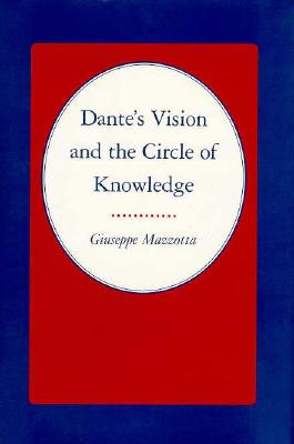 Image for Dante's Vision and the Circle of Knowledge (Princeton Legacy Library)