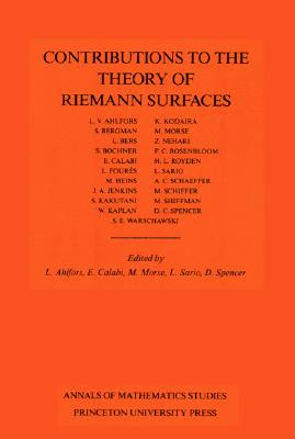 Image for Contributions to the Theory of Riemann Surfaces. (AM-30), Volume 30 (Annals of Mathematics Studies (30))
