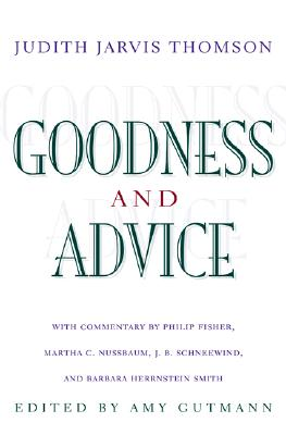 Image for Goodness and Advice (The University Center for Human Values Series (31))
