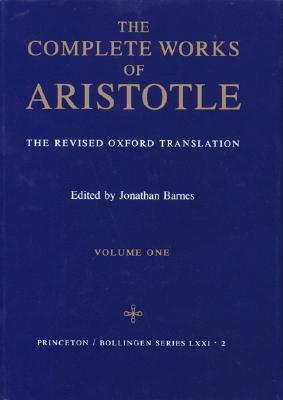 Image for The Complete Works of Aristotle, Volume II:  The Revised Oxford Translation [Volume Two]