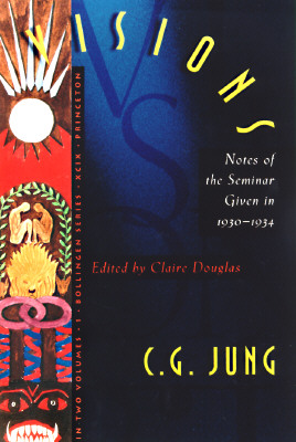 Visions : Notes of the seminar given in 1930-1934 (2 Volume Set) (Bollingen), C.G. Jung