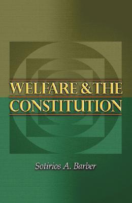 Image for Welfare and the Constitution (New Forum Books (49))