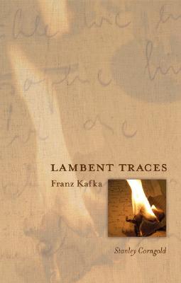 Image for Lambent Traces: Franz Kafka