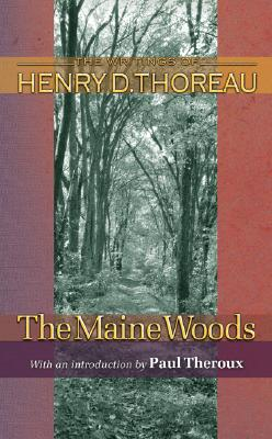 Image for The Maine Woods (Writings of Henry D. Thoreau)