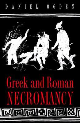 Image for Greek and Roman Necromancy