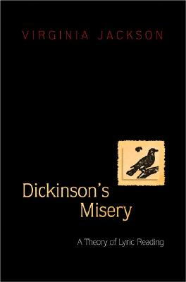 Image for Dickinson's Misery: A Theory of Lyric Reading