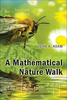 A Mathematical Nature Walk, Adam, John A.