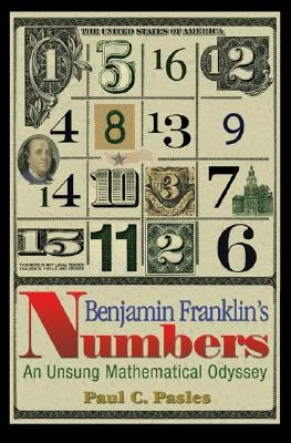Image for Benjamin Franklin's Numbers: An Unsung Mathematical Odyssey