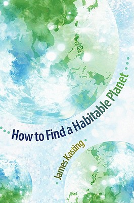 Image for How to Find a Habitable Planet (Science Essentials)