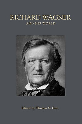 Image for Richard Wagner and His World (The Bard Music Festival)