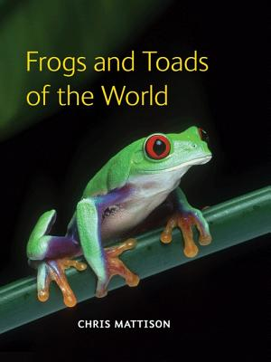 Frogs and Toads of the World, Mattison, C.