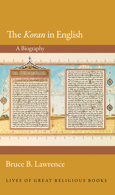 Image for The Koran in English: A Biography (Lives of Great Religious Books)