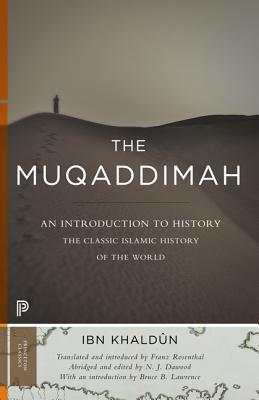 Image for The Muqaddimah: An Introduction to History (Princeton Classics)