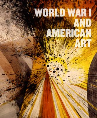 Image for World War I and American Art