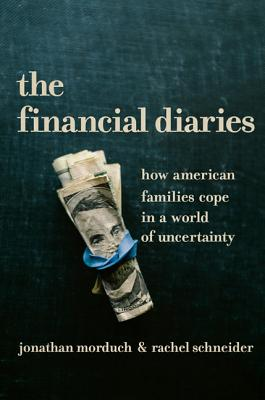 Image for Financial Diaries: How American Families Cope in a World of Uncertainty