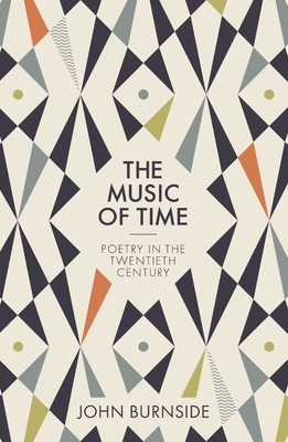 Image for The Music of Time: Poetry in the Twentieth Century
