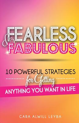 Image for Fearless & Fabulous: 10 Powerful Strategies for Getting Anything You Want in Life