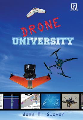 Drone University, Glover, John M.