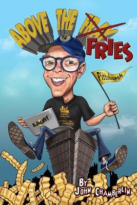 Above The Fries, Chamberlin, John
