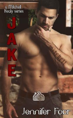 Jake Mitchell (Mitchell Healy Series) (Volume 4), Foor, Jennifer